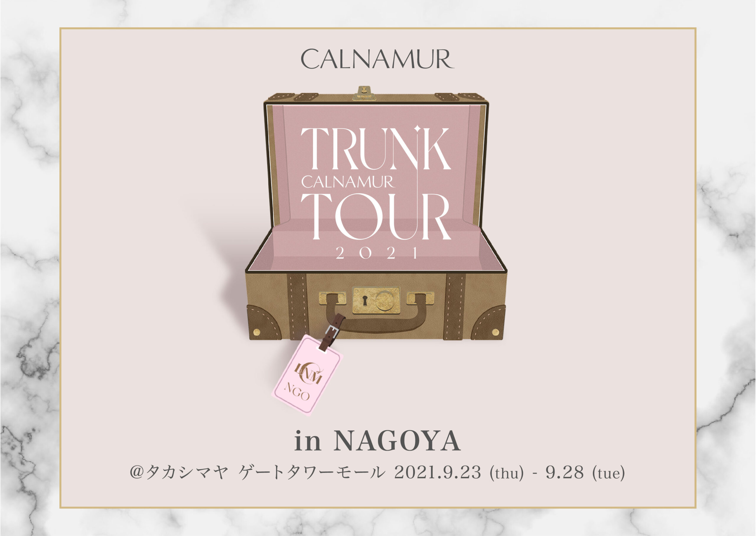 09.25(sat)CALNAMUR TRUNK TOUR 2021 in NAGOYA来店イベント入店予約について